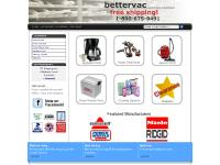 Bettervac.com 1-800-675-9491 Sales of parts for vacuum cleaners, carpet cleaners, power tools, small appliances and Power Wheels.