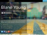 Blane Young | producing less, experiencing more.
