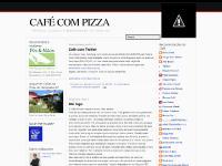 CAFÉ COM PIZZA