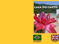 Casa do Canto - Bem Vindo, Welcome, Bienvenue