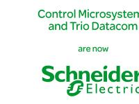 Control Microsystems and Trio Datacom are now Schneider Electric