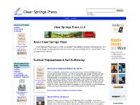 Clear Springs Press: Publications on Alternative Health Care, Self Sufficiency, Self Improvement, Survival Preparedness, Personal Growth