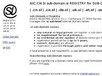 NIC.CN.SI sub-domain.si Registry for .co.si .de.si .uk.si .at.si .us.si .cn.si .ae.si Domain names