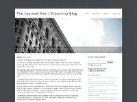 The Learned Man | eLearning Blog