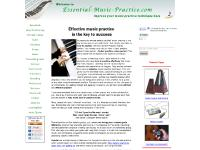 essential-music-practice.com music practice, how to practice, effective music practice