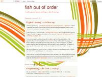 fish out of order
