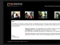 FTM Media Homepage - Film | Television | Music Media - Producer Neil Sherwani - Cleaning In Progress - CIP - The Unbeknown - Co Director - Kevin Sherwani - David Smallbone - Ayla Karol - David Fraser - FTM Media - Maya Sherwani