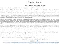 Google Librarian: The Librarian's Guide to Google