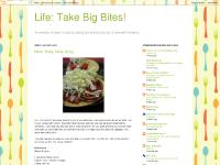 Life: Take Big Bites!