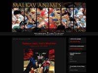 Malkav Animes - Animando sua Vida!