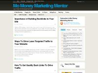 Making Money Online | Learn To Make Money Blogging | Free Tips - Mo Money Marketing Mentor.com