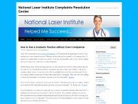 National Laser Institute Complaints Resolution Center