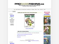 Pro Bass Fishing.ca - Lake Bass Fishing Tackle Tips.