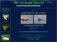 RC Airboat World - Selph Inflicted Radio Controlled Airboats