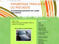 PARABRISAS TRINCADOS OU RISCADOS