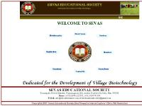 Sevas Educational Society Dedicated for the development of village biotechnology, production of village scale or small scale industry related to biodiesel bioinsecticides, biofertilizers,bioinformatics, spirulina production