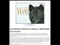 Wolf Empire: An Intimate Portrait of a Species by Scott Ian Barry
