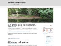 West Coast Bonsai | Bonsai och lite till..