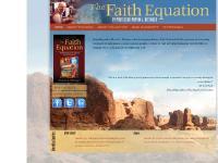 thefaithequation - The Faith Equation   Mathematical Evidence of the Christian Faith
