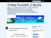 /tvsaltcover, o Blog