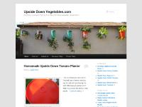 Upside Down Vegetables.com | One Man's Journey to Find the Truth About Growing