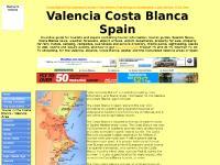 Valencia. Costa Blanca. Spain. Tourist information. News. Weather forecasts. Airports. Campsites. Free business directory. Theme parks. Costa Azahar. Comunidad Valencia. Alicante.